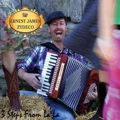 Ernest James / Ernest James Zydeco - 3 Steps from La La album download