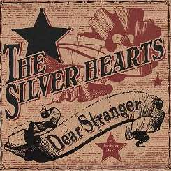 The Silver Hearts - Dear Stranger album download