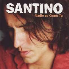 Santino - Nadie Es Como Tu album download