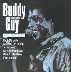 Buddy Guy - Buddy Guy & Friends, Vol. 2 album download