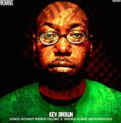 Kev Brown - Songs Without Words, Vol. 3: Brown Album Instrumentals album download